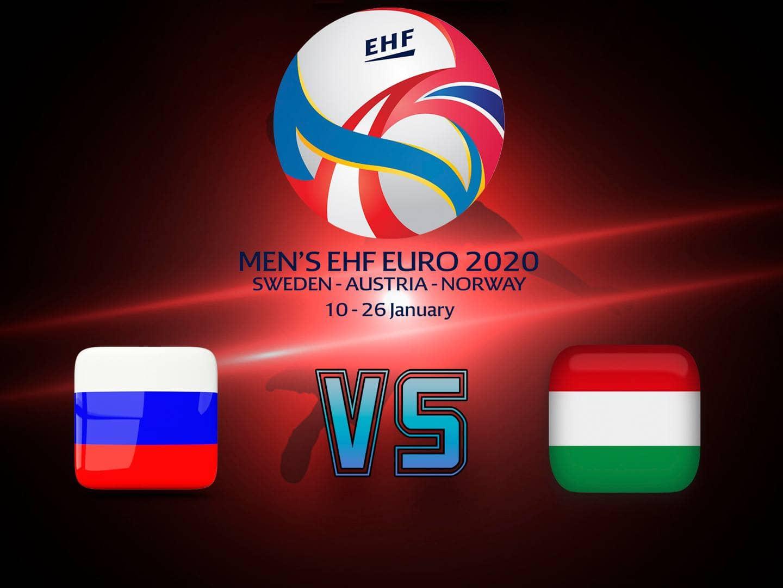 Гандбол Чемпионат Европы Мужчины Россия Венгрия Трансляция из Швеции в 18:40 на канале