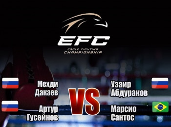 программа МАТЧ! Боец: Смешанные единоборства Eagle FC 35 Мехди Дакаев против Узаира Абдуракова Артур Гусейнов против Марсио Сантоса
