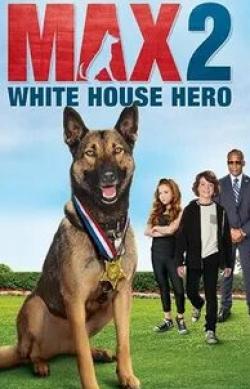кадр из фильма Макс 2: Герой Белого Дома