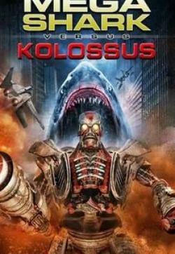 кадр из фильма Мега Акула против Колосса