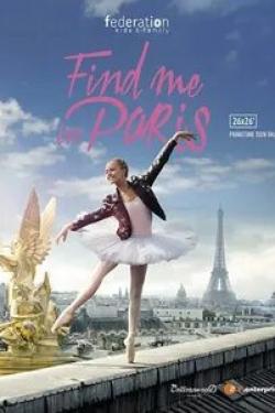 кадр из фильма Найди меня в Париже