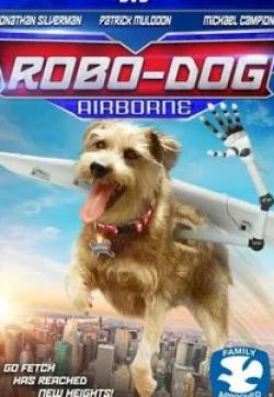кадр из фильма Робопес: Авиационный